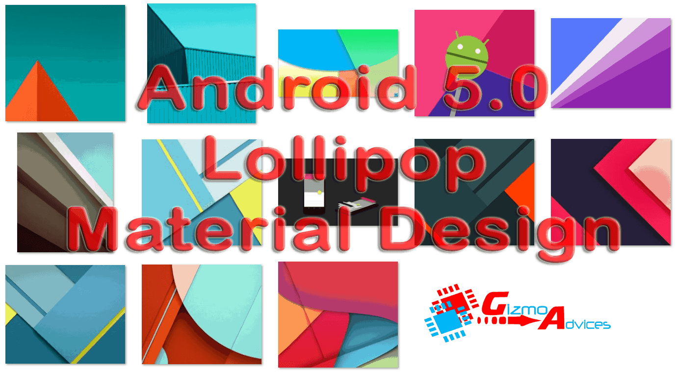 Android 5.0 Wallpapers Gizmo Advices