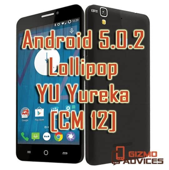 Update YU Yureka to Android 5.0.2 Lollipop via CyanogenMod 12 ROM