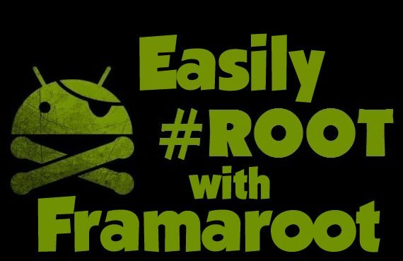 How to Root an Android Smartphone using Framaroot - List of Compatible Devices