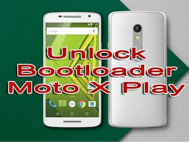 Unlock Bootloader on Moto X Play