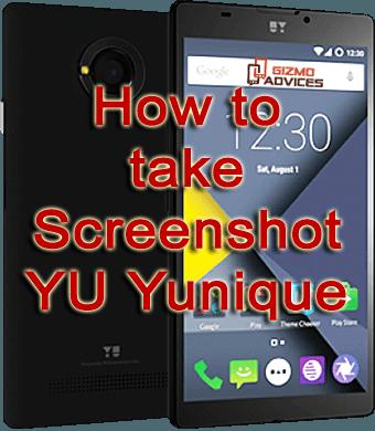 How to Take Screenshot on YU Yunique YU4711
