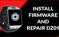 How to Unbrick and Install Firmware files on DZ09 Smartwatch Phone
