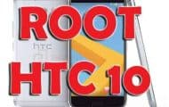 How to Install TWRP Recovery and Root HTC 10