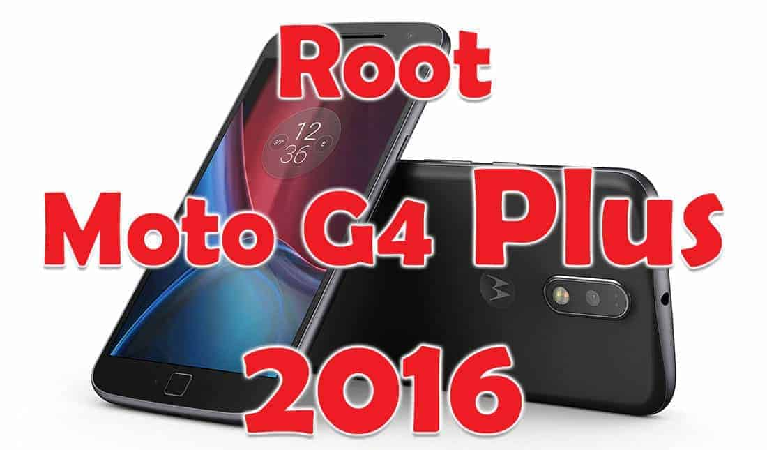 Install TWRP Recovery and Root Moto G4 Plus 2016