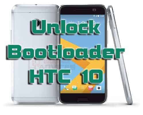 How to Unlock Bootloader on HTC 10