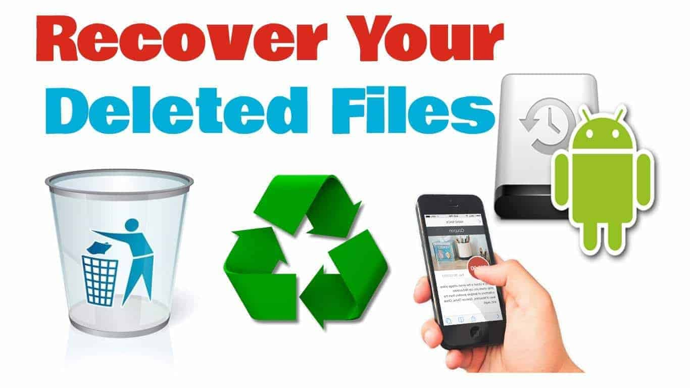 Recovery Deleted Files or Data on Android