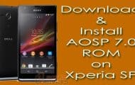 Install AOSP 7.0 Nougat ROM on Xperia SP