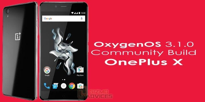 Download and Install OxygenOS 3.1.0 on OnePlus X