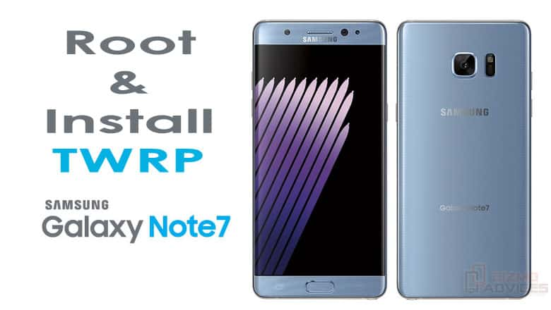 Install TWRP Recovery and Root Galaxy Note 7