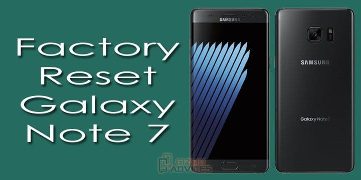 Factory Hard Reset Galaxy Note 7