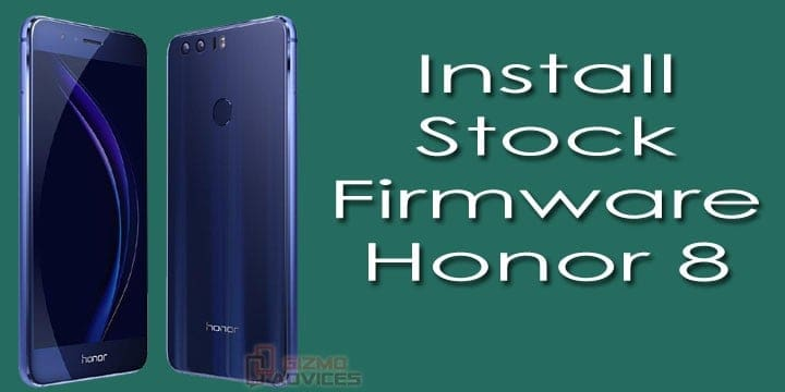Download and Install Stock Firmware on Honor 8