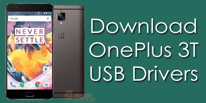 Download OnePlus 3T USB Drivers for Windows PC