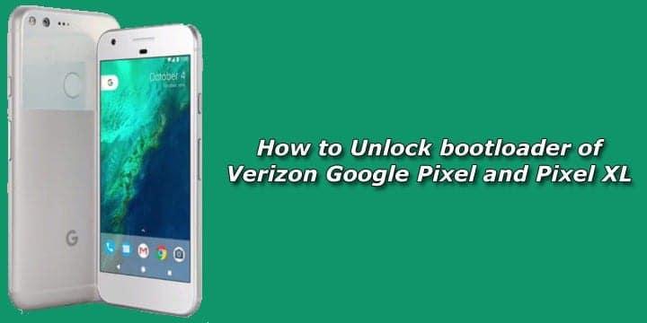 How to Unlock Bootloader on Verizon Google Pixel & Pixel XL