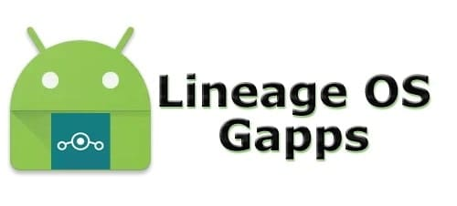 Download GApps for Lineage OS – Latest Version