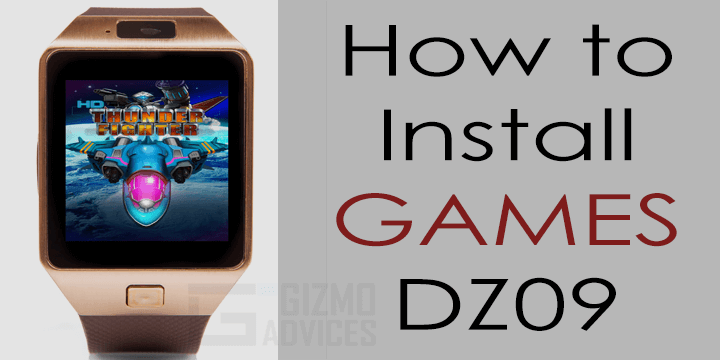Install Games on DZ09 Smartwatch