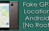 Fake GPS Location on Android without Root