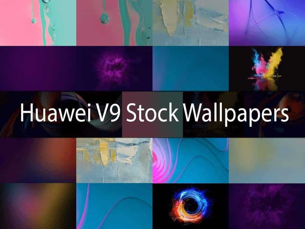 Huawei V9 Stock Wallpapers