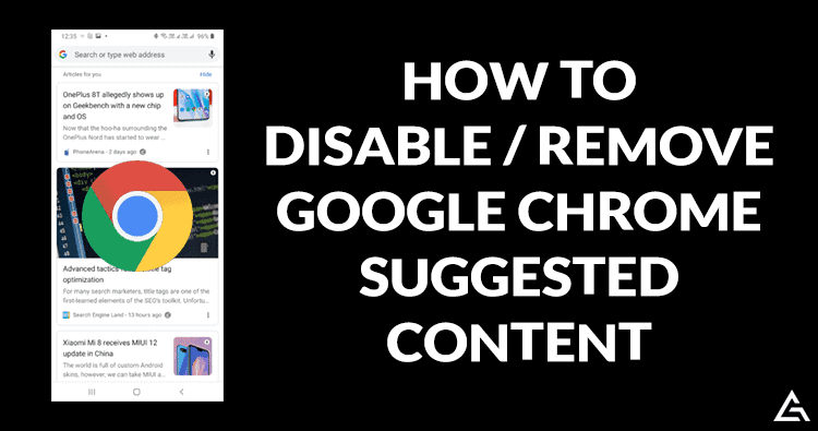 Disable / Remove Suggested Content on Google Chrome
