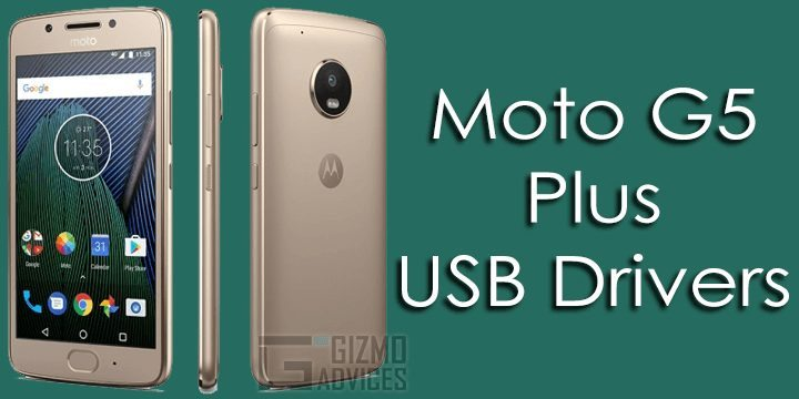 Moto G5 Plus USB Drivers