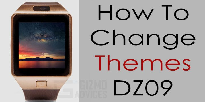 How To Change Themes On Dz09 Smartwatch Phone