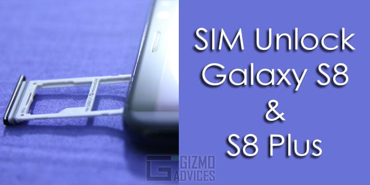 SIM Unlock Galaxy S8 and Galaxy S8 Plus