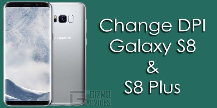 Change DPI on Galaxy S8 Plus