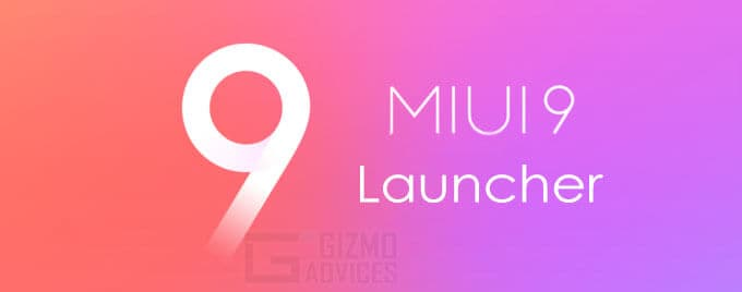 Xiaomi MIUI 9 Launcher APK for Android - Latest Version