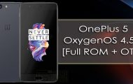Download and Install OxygenOS 4.5.5 on OnePlus 5 [Full ROM + OTA]