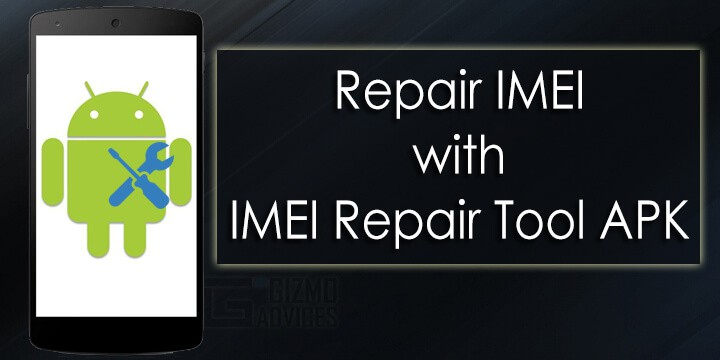 IMEI Repair APK Tool Android