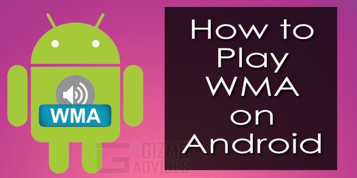 WMA Player for Android: Best apps to play WMA Media Files
