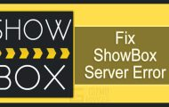 How to Fix ShowBox Connecting to the Server Error