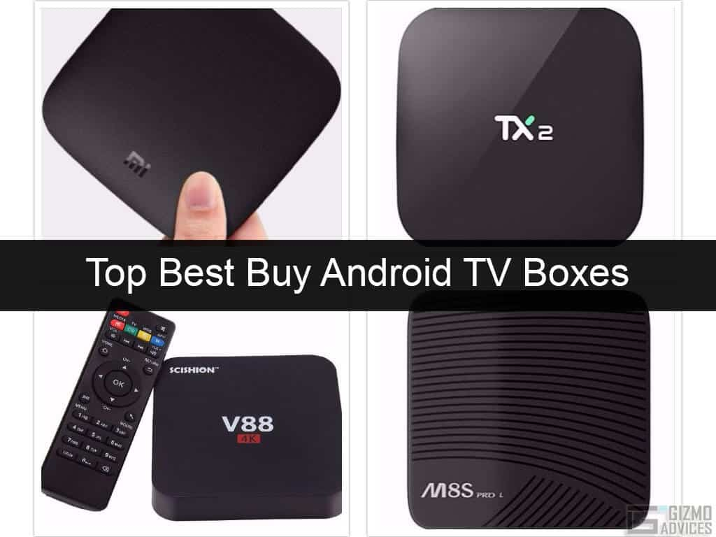 Best Deals on Top 4 Best Android TV Boxes