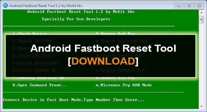 Android Fastboot Reset Tool v1 2 Download [2019 Latest Version]