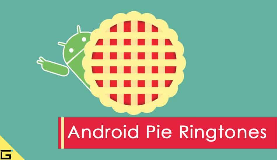 Android Pie Ringtones