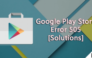 How to Fix Google Play Store Error 505 on Android [Solutions]