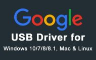 Download and Install Google USB Driver on Windows, Mac and Linux