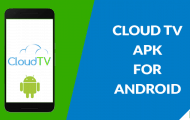 Download Cloud TV APK for Android and Enjoy Free Movies & TV Shows