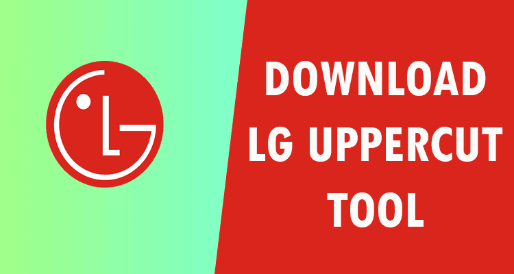 LG Uppercut Tool