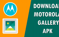 Download Motorola Gallery App for Android [Latest Version]