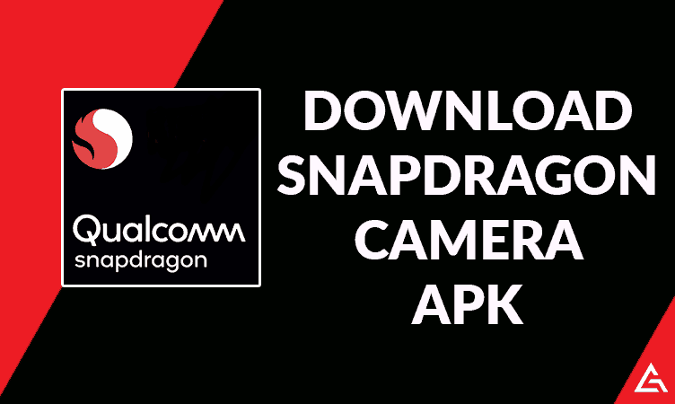 Download Snapdragon Camera Apk