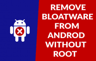 Remove Bloatware from Android