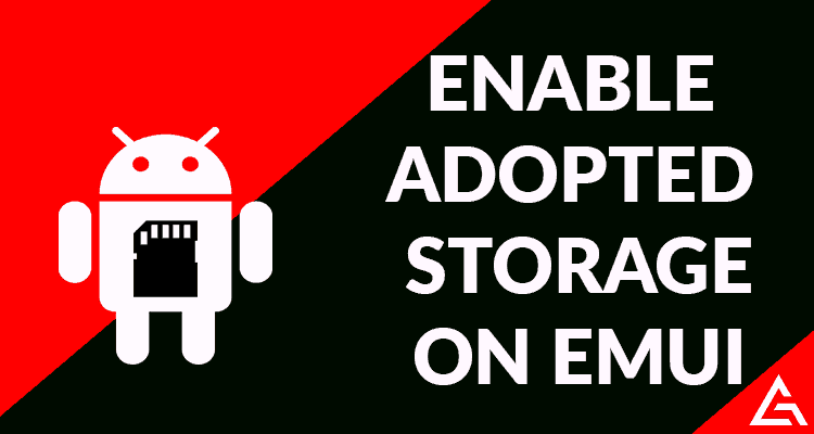 Enable Adopted Storage on Emui